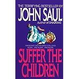 Suffer the Children: A Novel