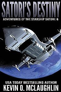 Satori's Destiny (Adventures of the Starship Satori Book 6)