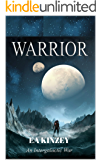 Warrior: An Intergalactic War (Intergalactic Series Book 1)