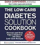The Low-Carb Diabetes Solution Cookbook