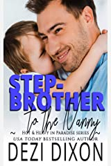 Stepbrother to the Nanny (Hot & Heavy In Paradise Book 12) Kindle Edition