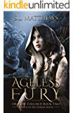 Ageless Fury (Mists of Kel Doran: Dragon-Touched Book 2)