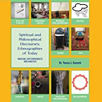 Spiritual and Philosophical Discourses: Unusual Sufi Experiences and Analysis (Espresso Series)