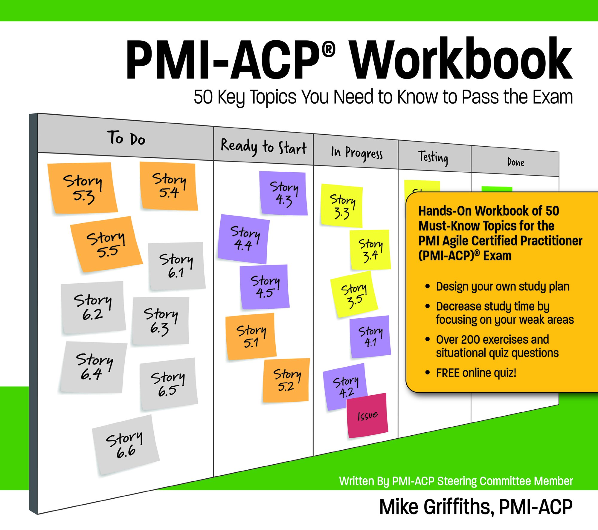 Pmi acp workbook mike griffths rose brandt 9781943704026 pmi acp workbook mike griffths rose brandt 9781943704026 amazon books 1betcityfo Images
