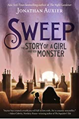 Sweep: The Story of a Girl and Her Monster Kindle Edition