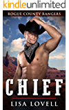 Chief (Rogue County Rangers Book 5)