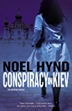 Conspiracy in Kiev (The Russian Trilogy Book 1)