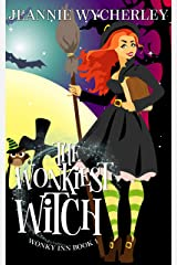 The Wonkiest Witch: Wonky Inn Book 1 Kindle Edition