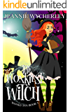 The Wonkiest Witch: Wonky Inn Book 1