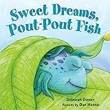 Sweet Dreams, Pout-Pout Fish (A Pout-Pout Fish Mini Adventure, 3)