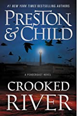 Crooked River (Agent Pendergast Series Book 19) Kindle Edition
