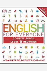 English for Everyone: Level 1: Beginner, Course Book: A Complete Self-Study Program Kindle Edition