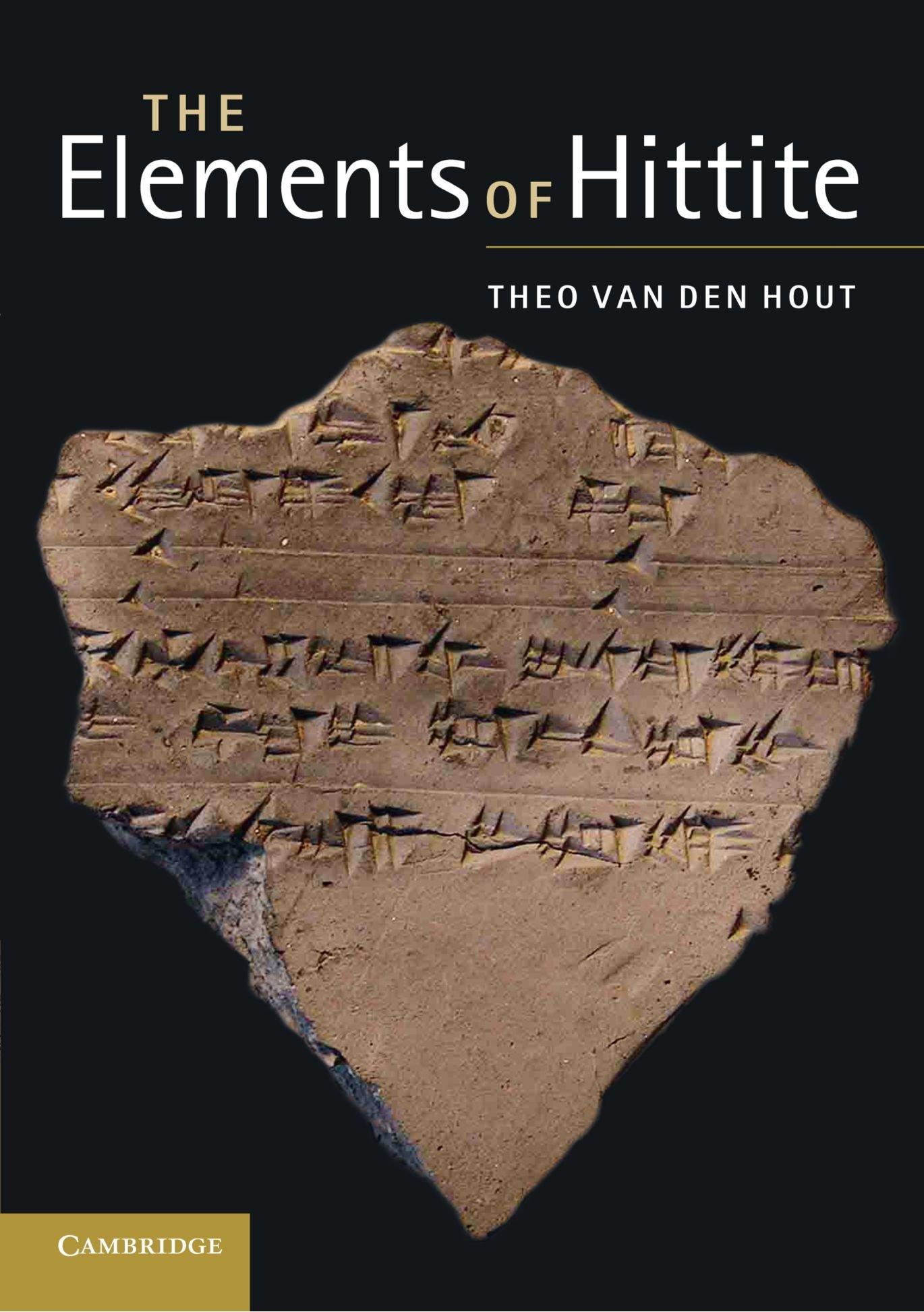 The Elements of Hittite (English and Hittite Edition) by Brand: Cambridge University Press