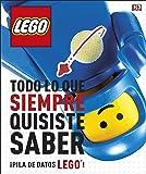 LEGO Todo lo que siempre quisite saber: ¡Montones de curiosidades LEGO!