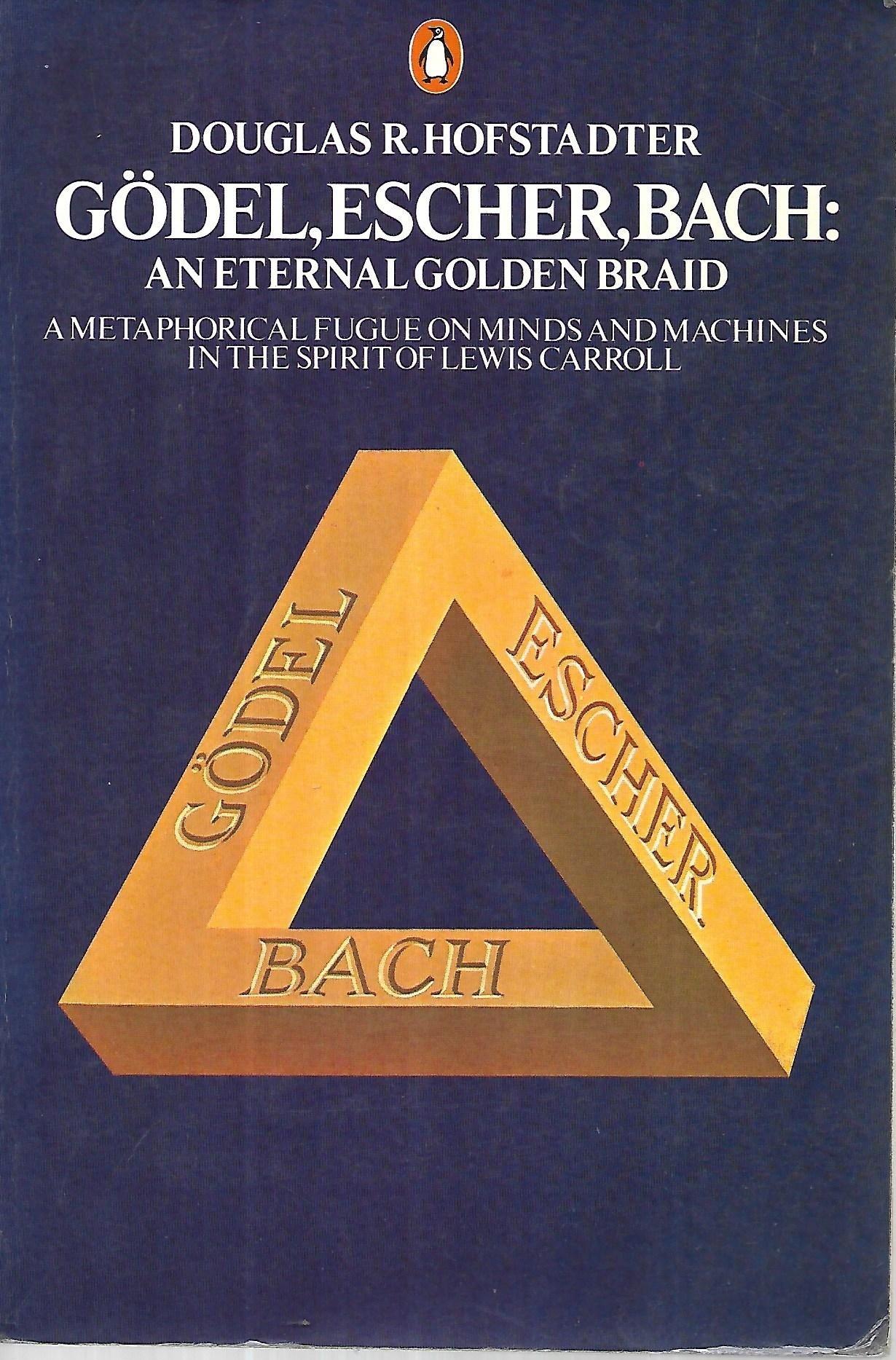 Gödel, Escher, Bach: An Eternal Golden Braid: Douglas R. Hofstadter:  9780140055795: Amazon.com: Books