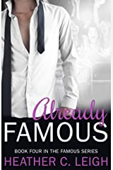 Already Famous (Famous Series Book 4) Kindle Edition
