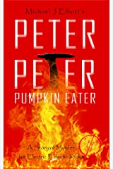 Peter, Peter Pumpkin Eater.: n Electric Eclectic Book Kindle Edition