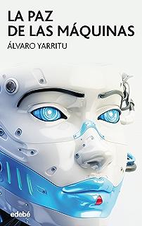 La paz de las máquinas (Periscopio)