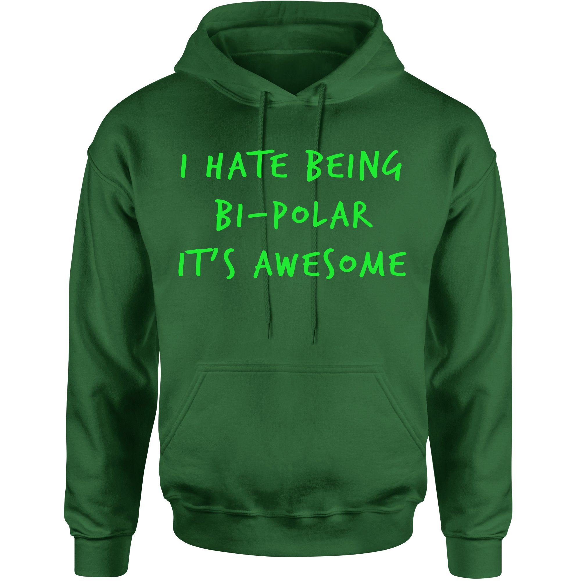 I Hate Being Bipolar It S Awesome Unisex Adult 5509 Shirts