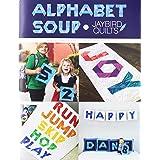 Jaybird Quilts Alphabet Soup pattern