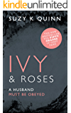 Ivy and Roses: Kindle Unlimited New Adult Romance (Ivy Series - Teacher Student Romance Book 6)