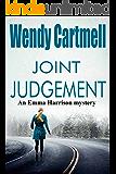 Joint Judgement (An Emma Harrison Mystery Book 3)