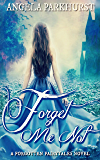 Forget Me Not: A Forgotten Fairytales novel (The Forgotten Fairytales Book 2)