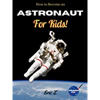 How to Become an Astronaut for Kids! (Leadership