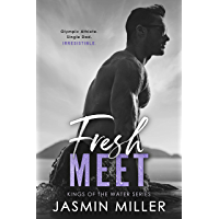 Fresh Meet: A Single Dad Sports Romance (Kings Of The Water) (English Edition)