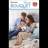 Een heel bijzondere erfenis (Bouquet Extra)