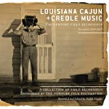 Louisiana Cajun & Creole Music: The Newport Field Recordings