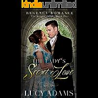 The Lady's Secret Love: Regency Romance (The King's League Book 5)