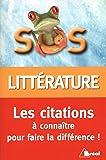 SOS littérature - Les citations à connaître pour faire la différence