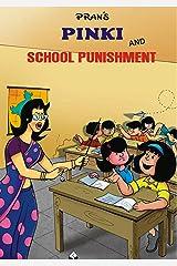 PINKI AND SCHOOL PUNISHMENT Kindle Edition