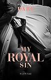 My Royal Sin (Arrogant Heirs)