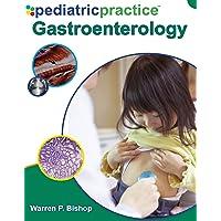 Pediatric Practice Gastroenterology