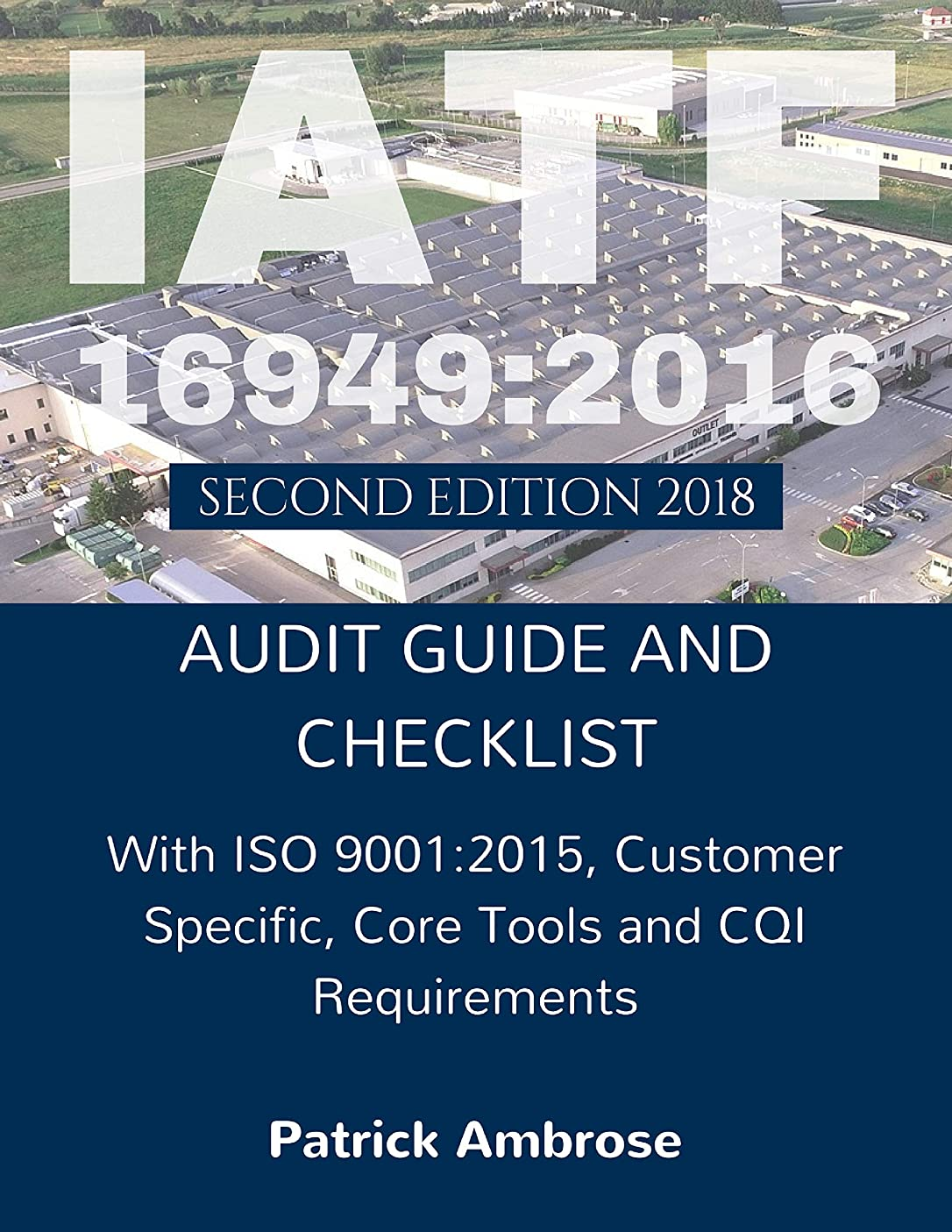 IATF 16949:2016 Audit Guide and Checklist 2nd Edition (English Edition)