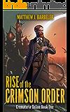 Rise of the Crimson Order: Crematoria Online Book One