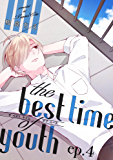 the best time of youth ep.4 (PriaLコミック)