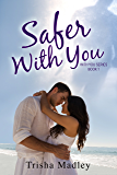Safer With You