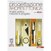 Progettazione architettonica. Con e-book. Con espansione online. Per i Licei