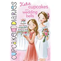 Katie Cupcakes and Wedding Bells (33) (Cupcake Diaries)