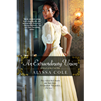 An Extraordinary Union: An Epic Love Story of the Civil War (The Loyal League Book 1)