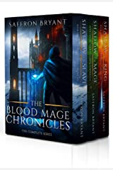 The Blood Mage Chronicles: The Complete Series Kindle Edition