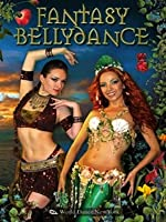 Fantasy Belly Dance - Performances - Story-Telling through Bellydance