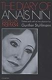 The Diary of Anaïs Nin, 1931–1934: Vol. 1 (1931-1934) (The Diary of Anais Nin)