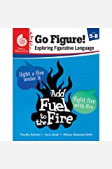Go Figure! Exploring Figurative Language, Levels 5-8 (Classroom Resources) Paperback