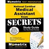 National Certified Medical Assistant Exam Secrets Study Guide: NCCT Test Review for the National Center for Competency Testin