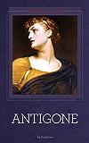 Antigone [Illustrated] (English Edition)