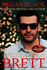 Brett: Brotherhood Protectors World (The Guardian Agency) Kindle Edition